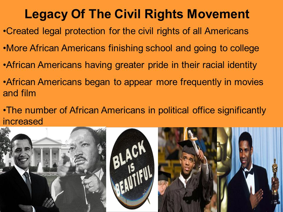 Legacy Of The Civil Rights Movement