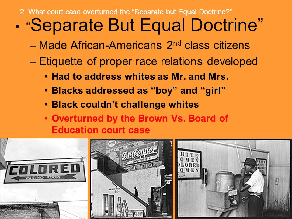 Separate But Equal Doctrine