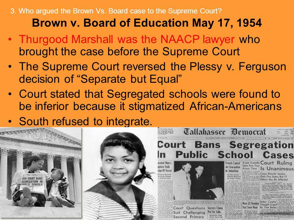 Brown v. Board of Education May 17, 1954