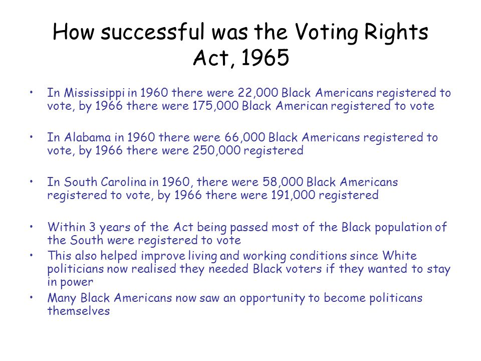 How successful was the Voting Rights Act, 1965