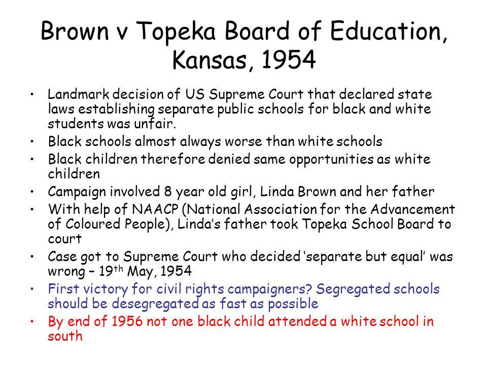 Brown v Topeka Board of Education, Kansas, 1954