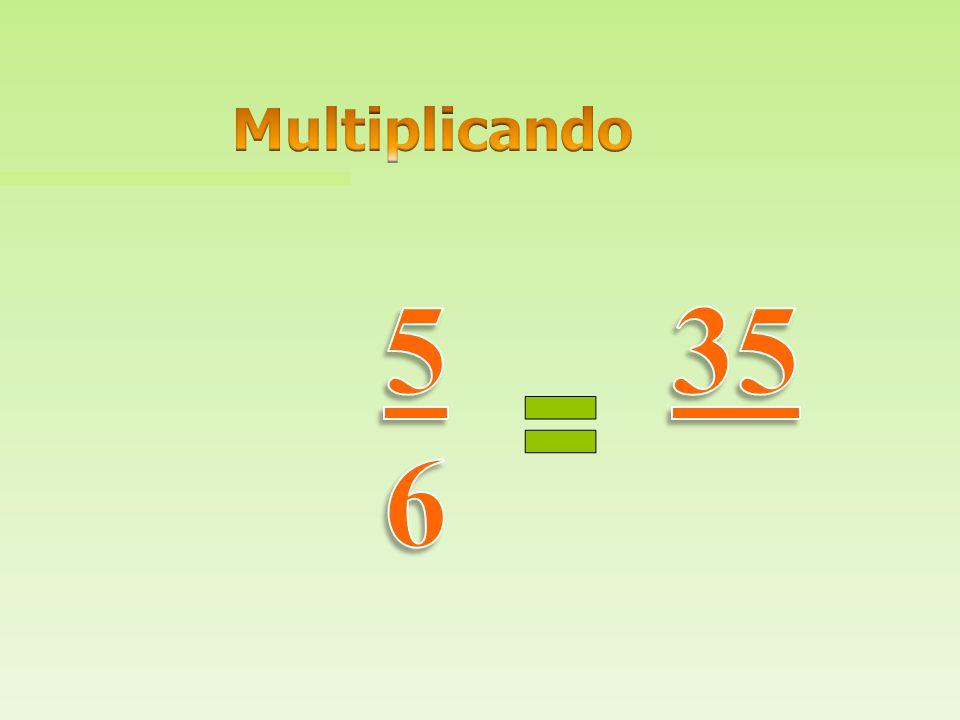 Multiplicando 5 6 35