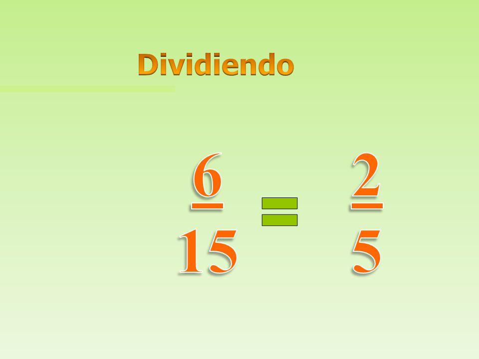 Dividiendo 6 15 2 5