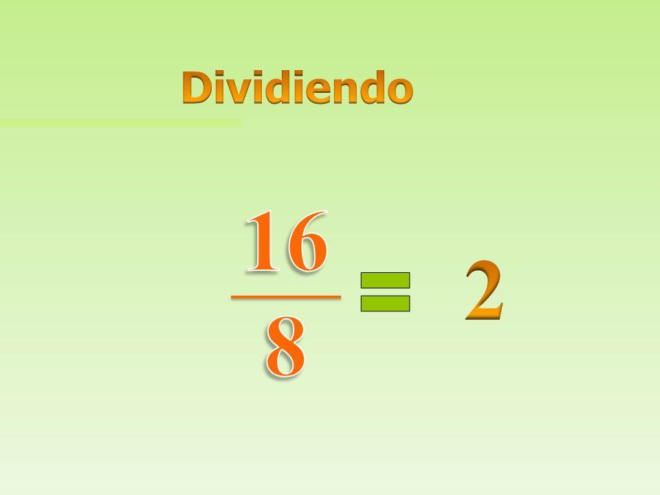 Dividiendo 16 8 2