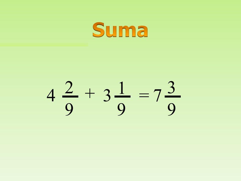 Suma 2 1 3 + 4 3 = 7 9 9 9