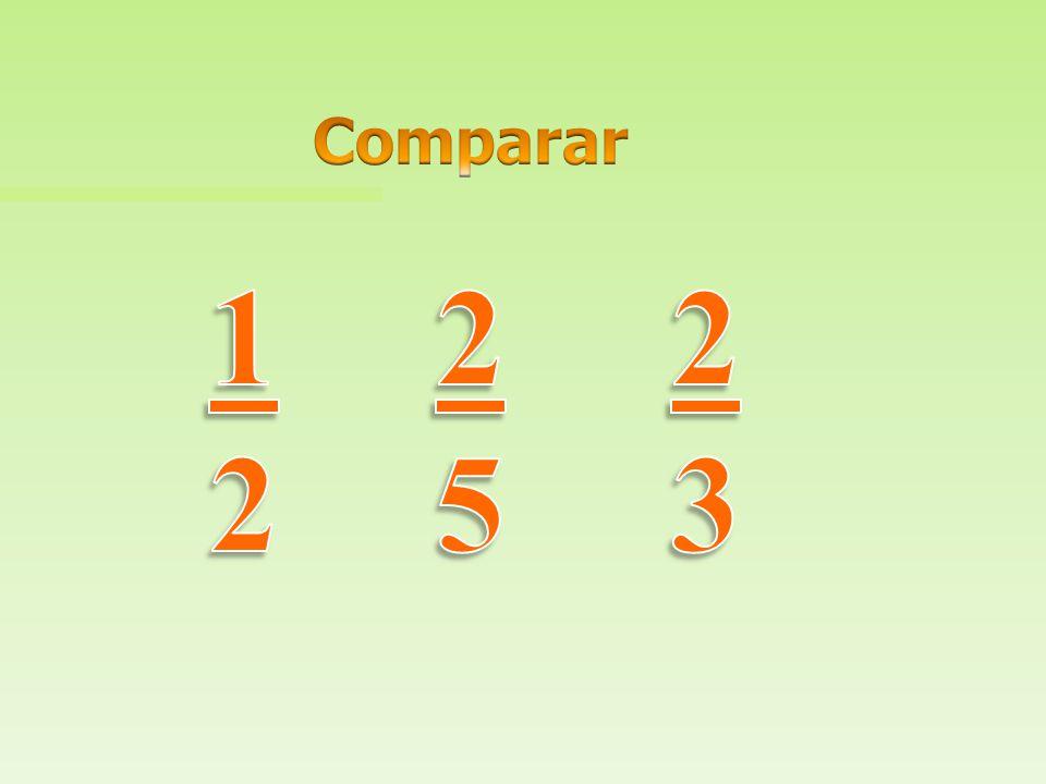 Comparar 1 2 2 5 2 3