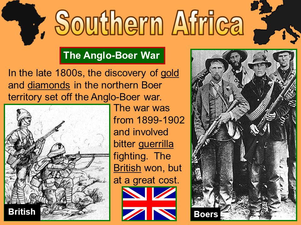 Southern Africa The Anglo-Boer War