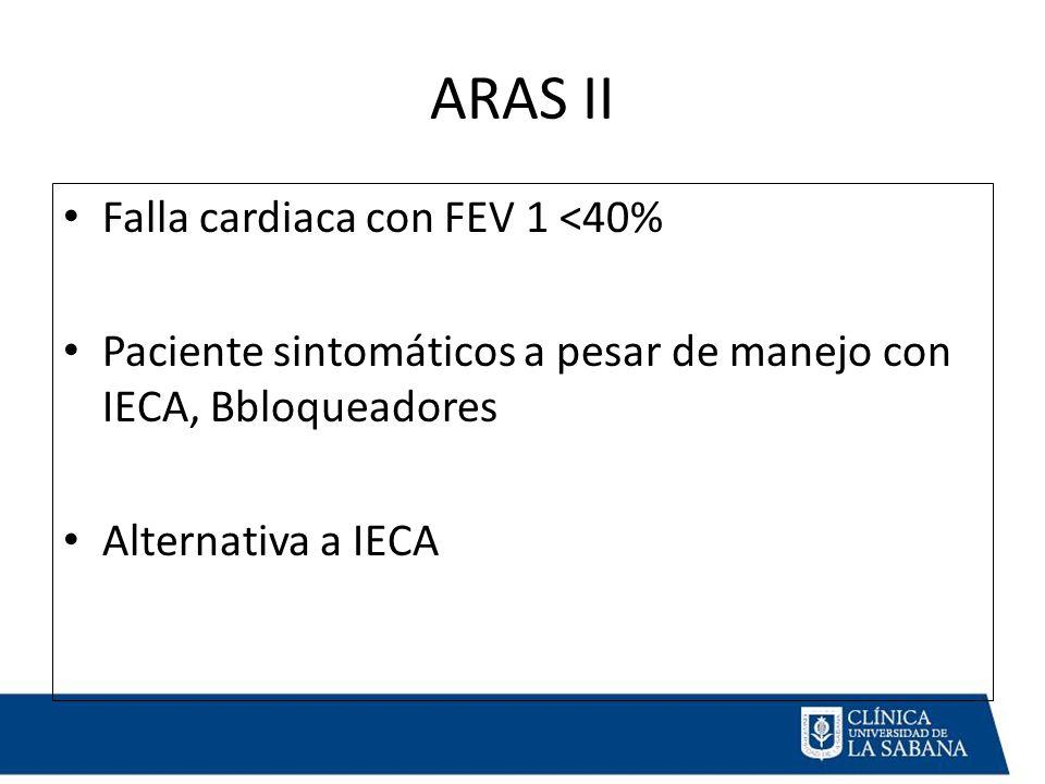 ARAS II Falla cardiaca con FEV 1 <40%