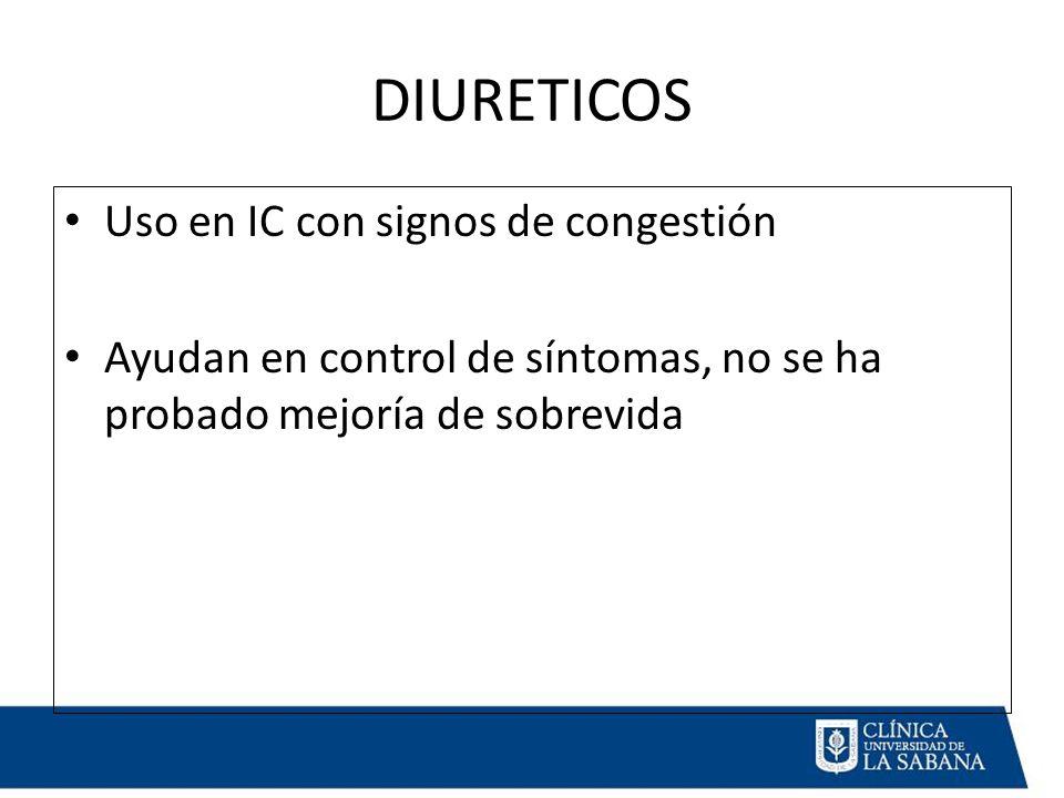 DIURETICOS Uso en IC con signos de congestión