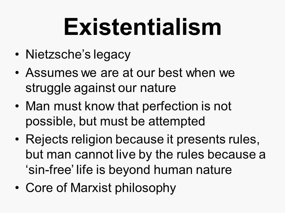 Existentialism Nietzsche's legacy
