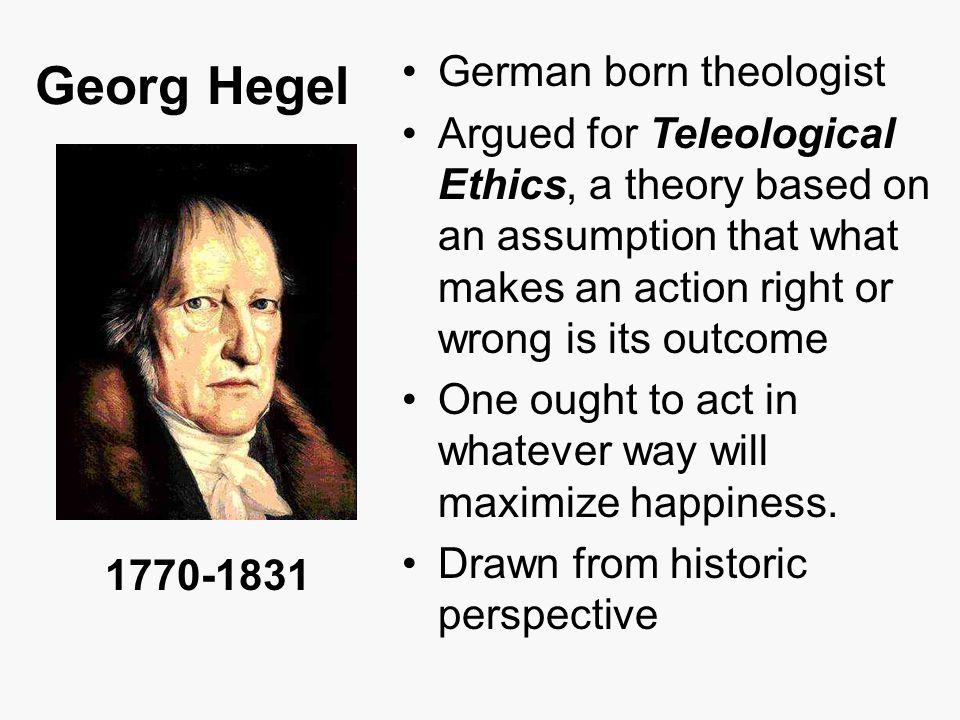 Georg Hegel German born theologist