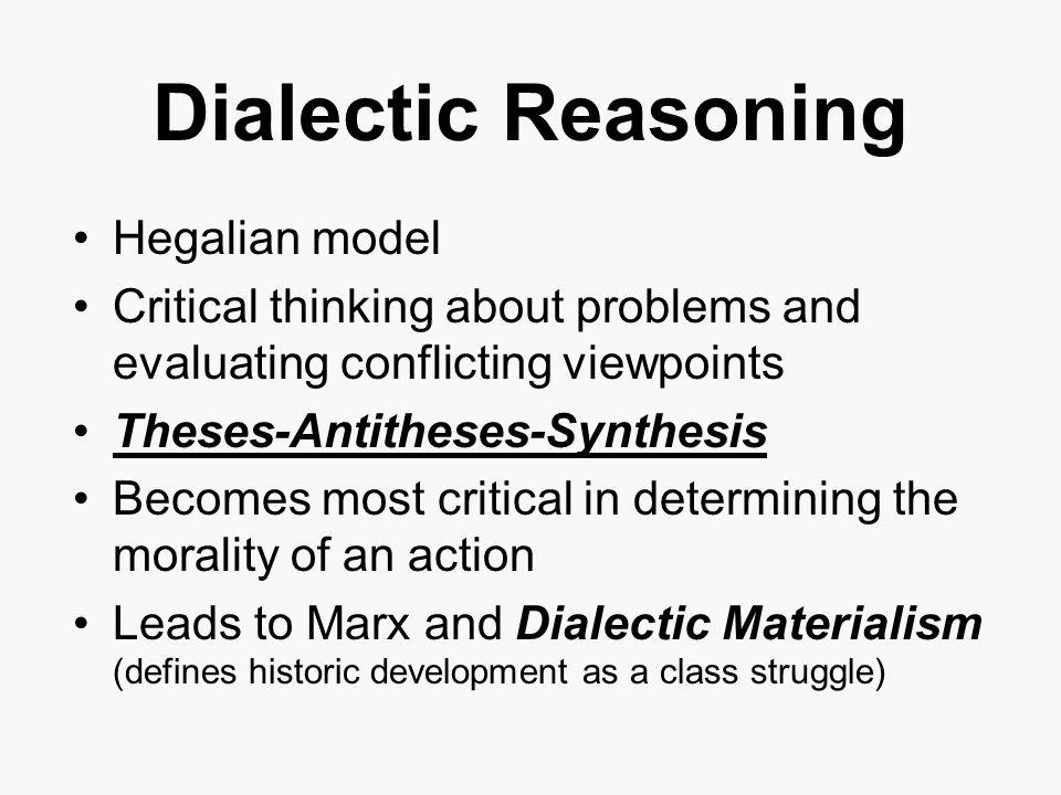 Dialectic Reasoning Hegalian model