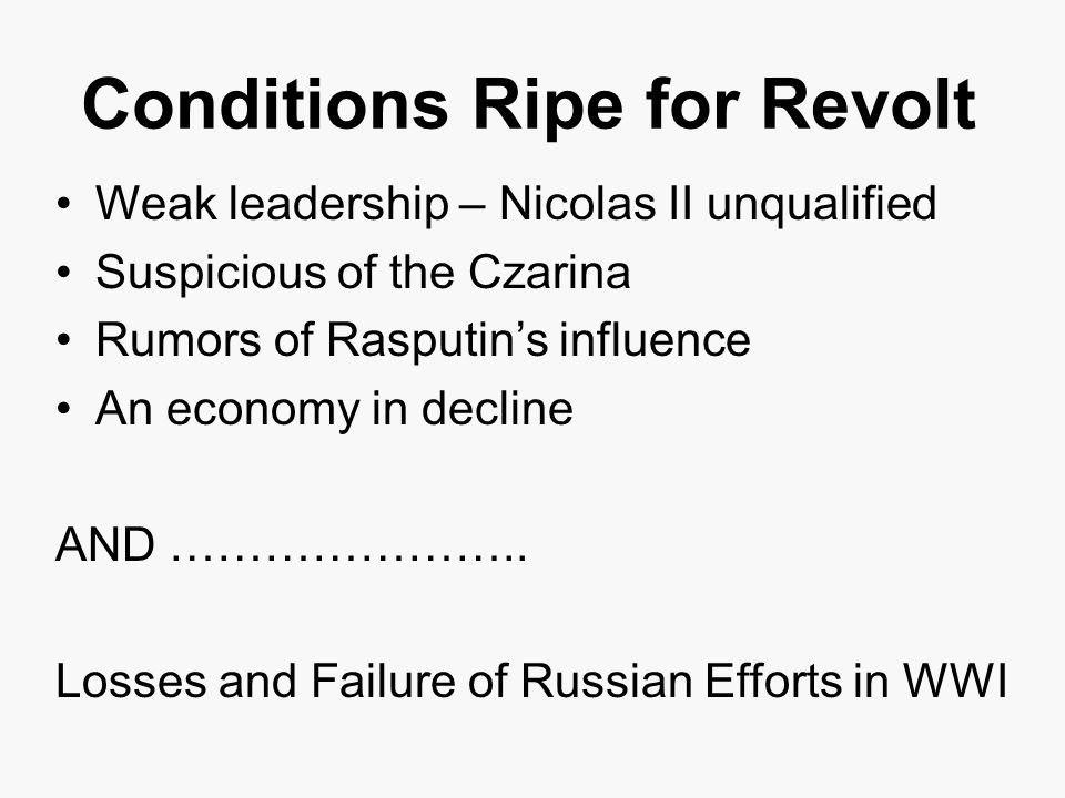 Conditions Ripe for Revolt