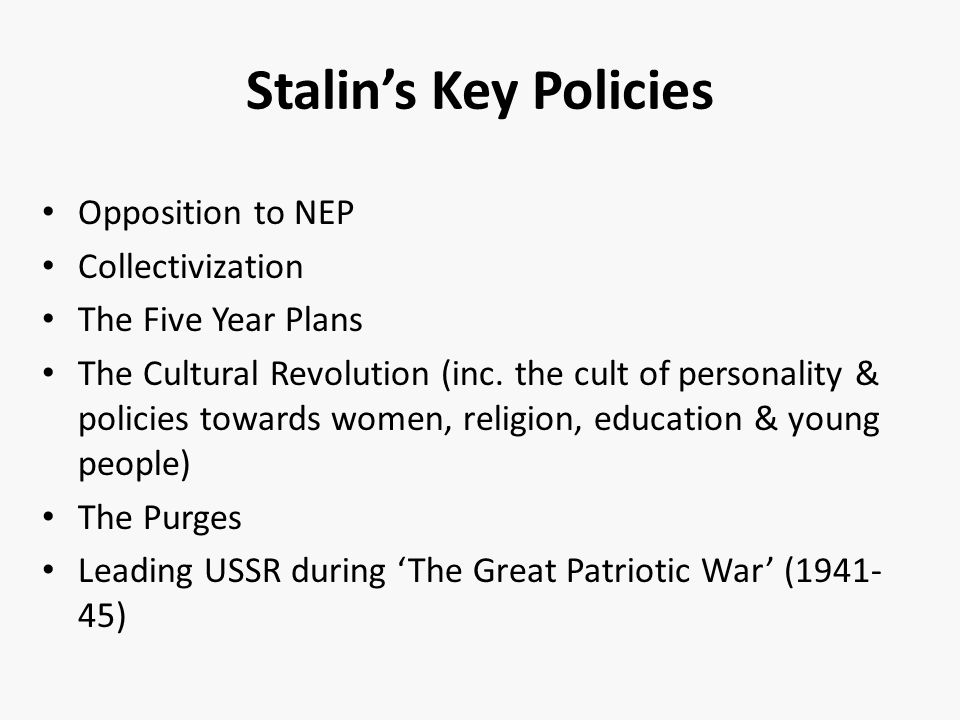 Stalin's Key Policies Opposition to NEP Collectivization