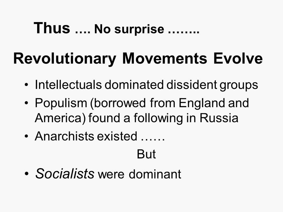 Revolutionary Movements Evolve
