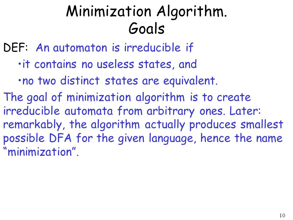 Minimization Algorithm. Goals