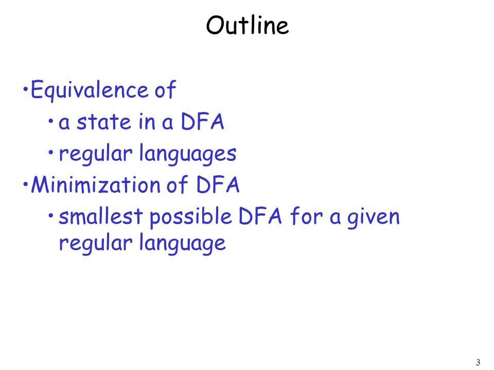 Outline Equivalence of a state in a DFA regular languages