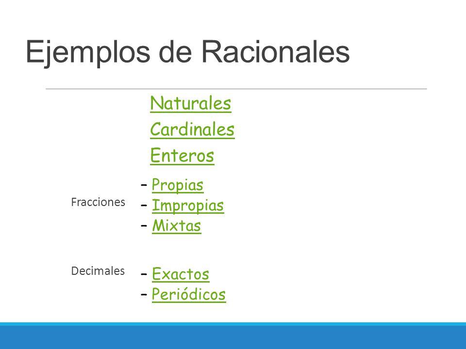 Ejemplos de Racionales