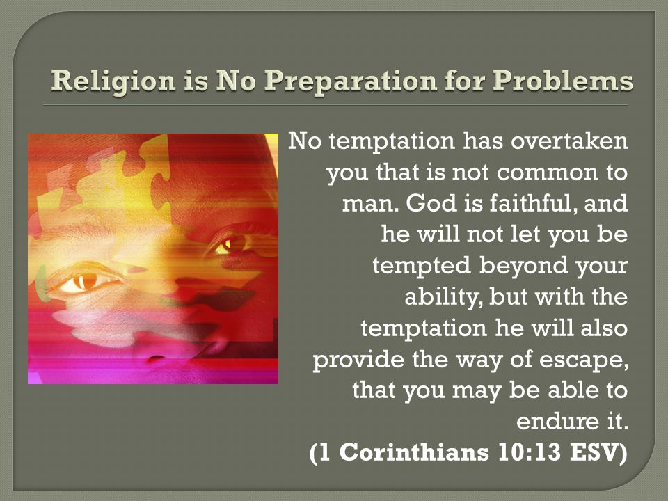 Religion is No Preparation for Problems