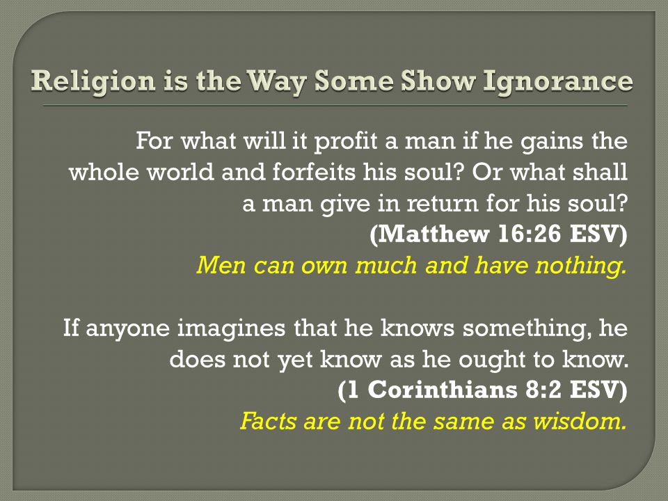 Religion is the Way Some Show Ignorance