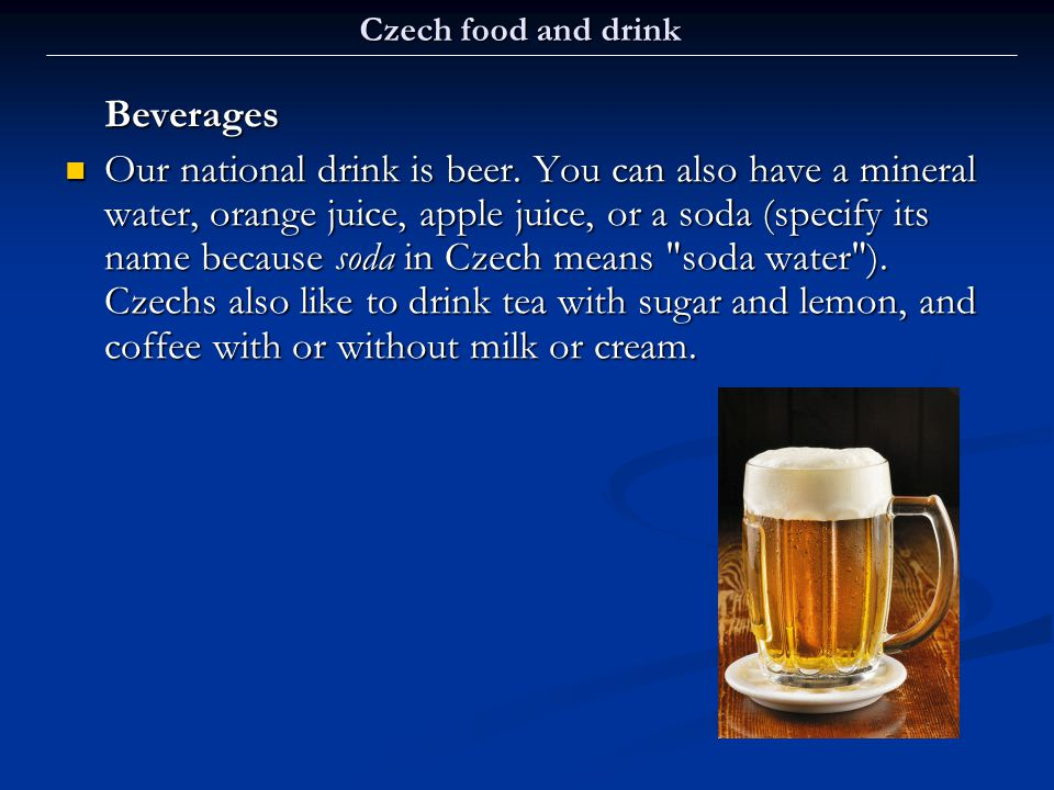 Czech food and drink Beverages.