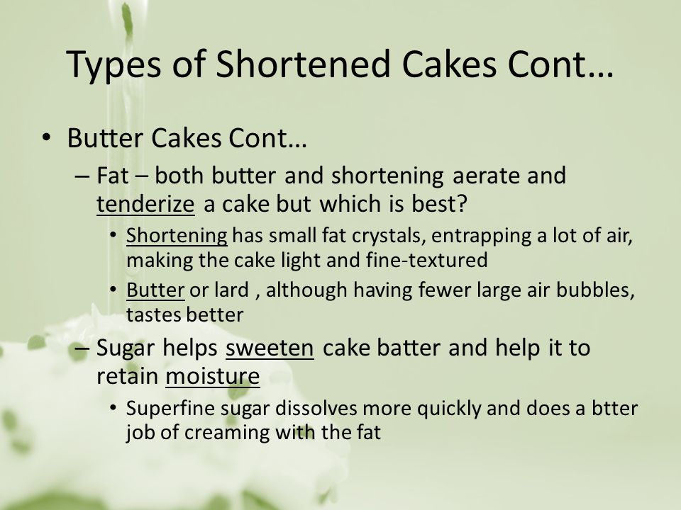 Types of Shortened Cakes Cont…