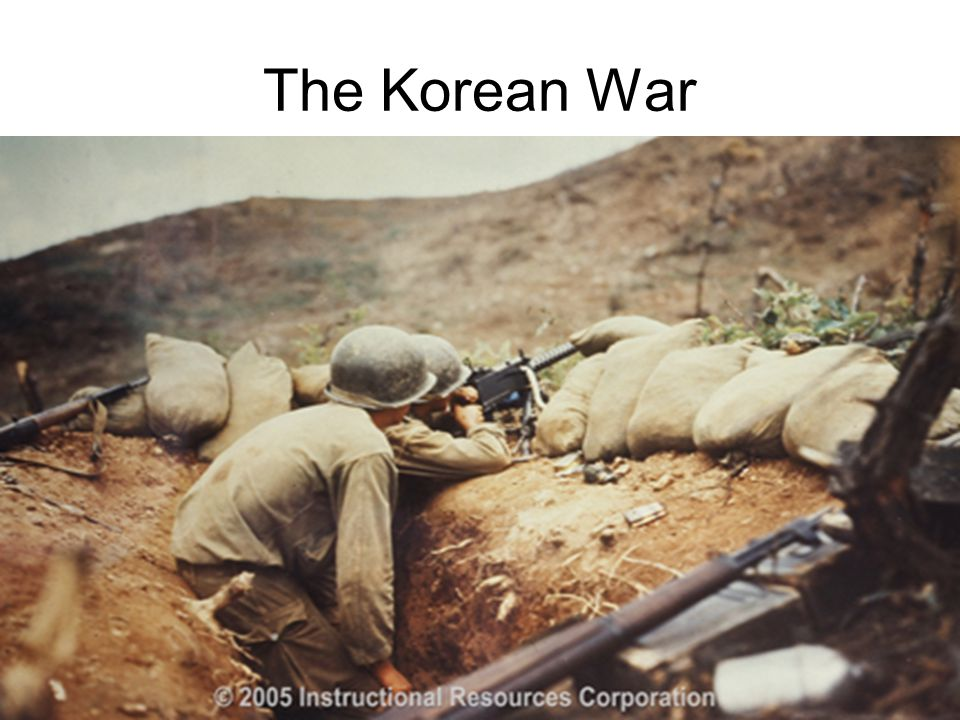 The Korean War Ch 15 Sec 3 China Korea 04 26 12