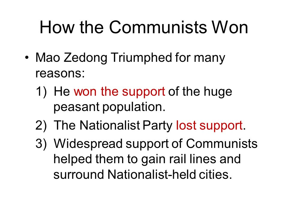 How the Communists Won Mao Zedong Triumphed for many reasons: