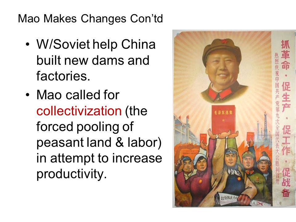 Mao Makes Changes Con'td