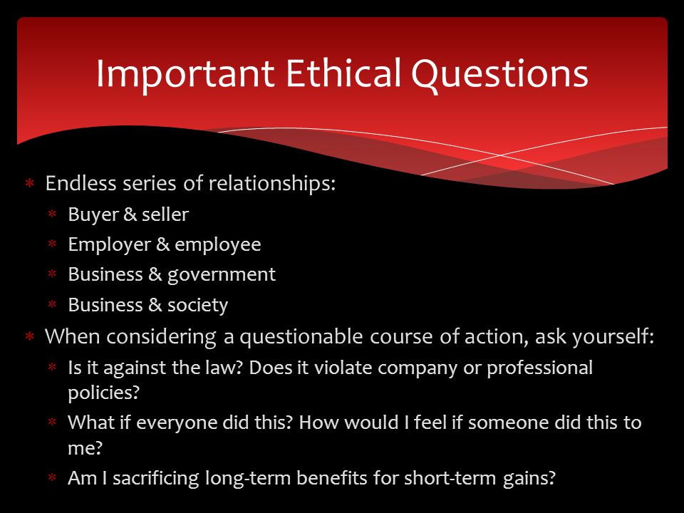 Important Ethical Questions