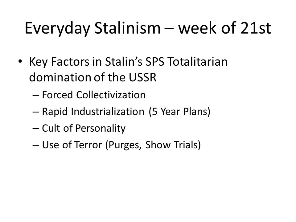 Everyday Stalinism – week of 21st