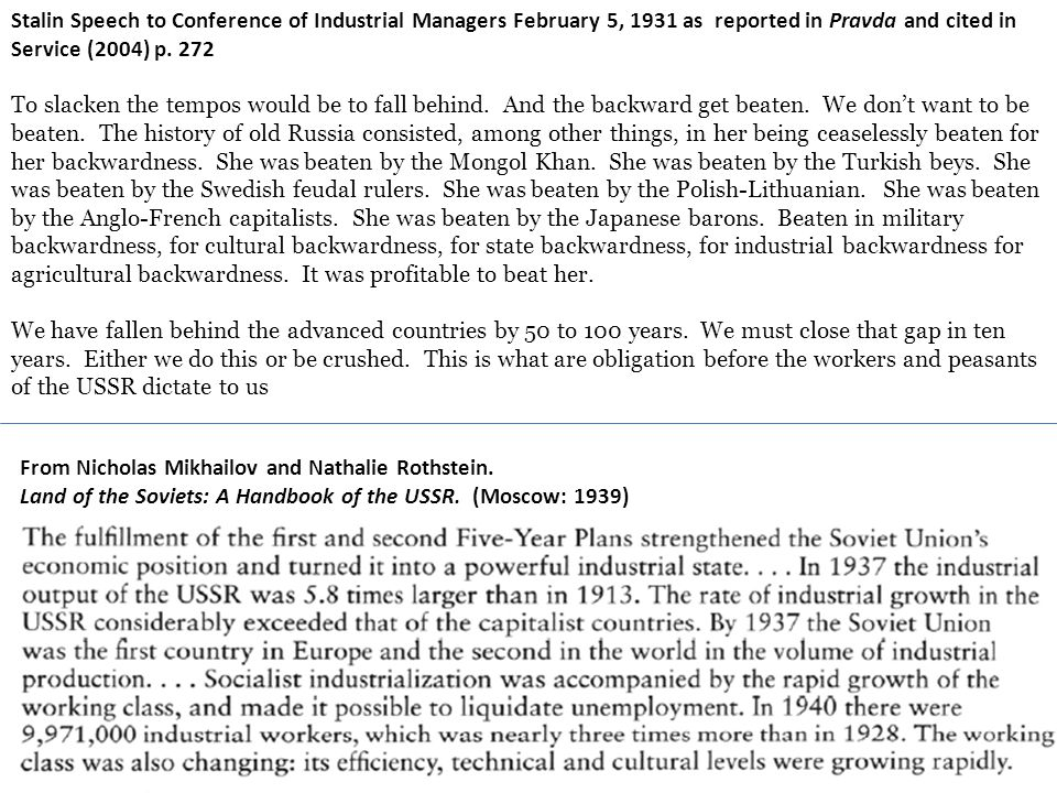Stalin Speech to Conference of Industrial Managers February 5, 1931 as reported in Pravda and cited in Service (2004) p. 272
