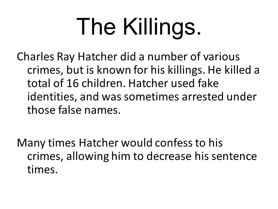 The Killings.