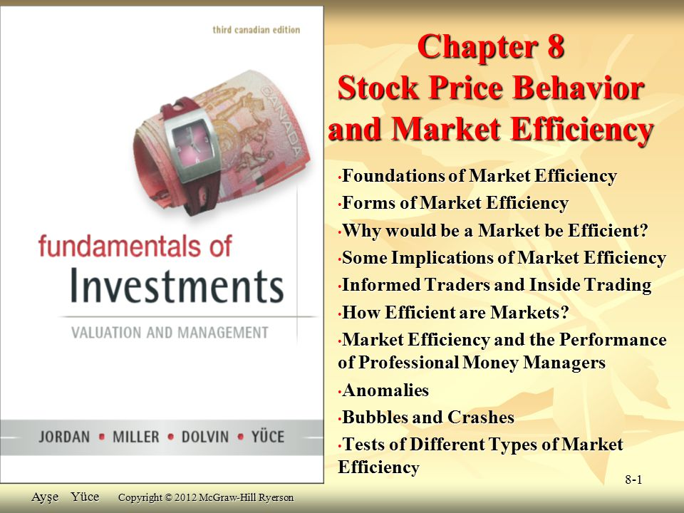 Chapter 8 Stock Price Behavior and Market Efficiency