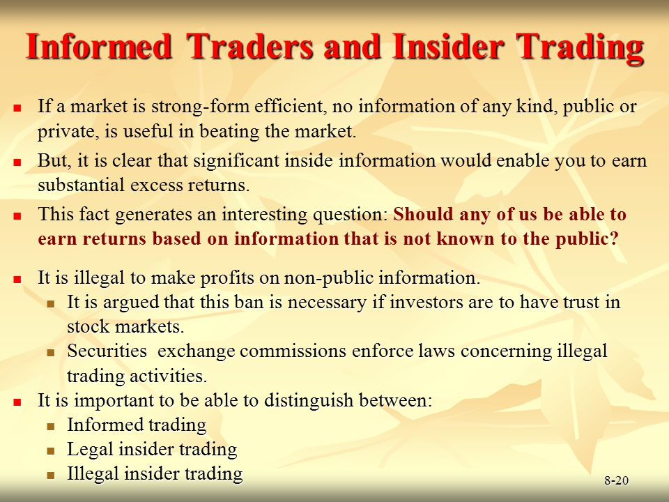 Informed Traders and Insider Trading