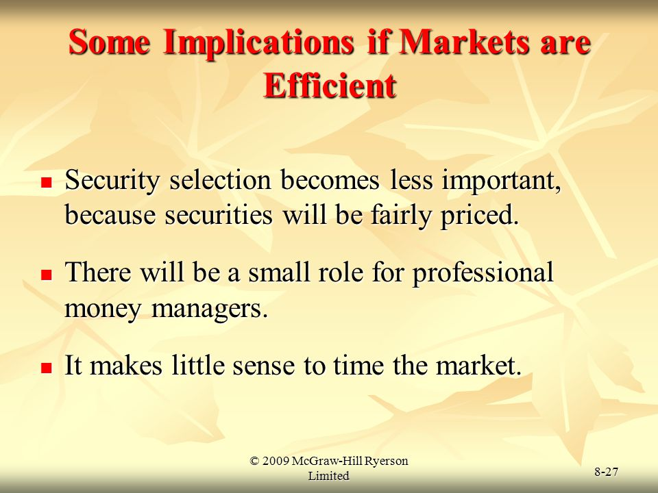 Some Implications if Markets are Efficient