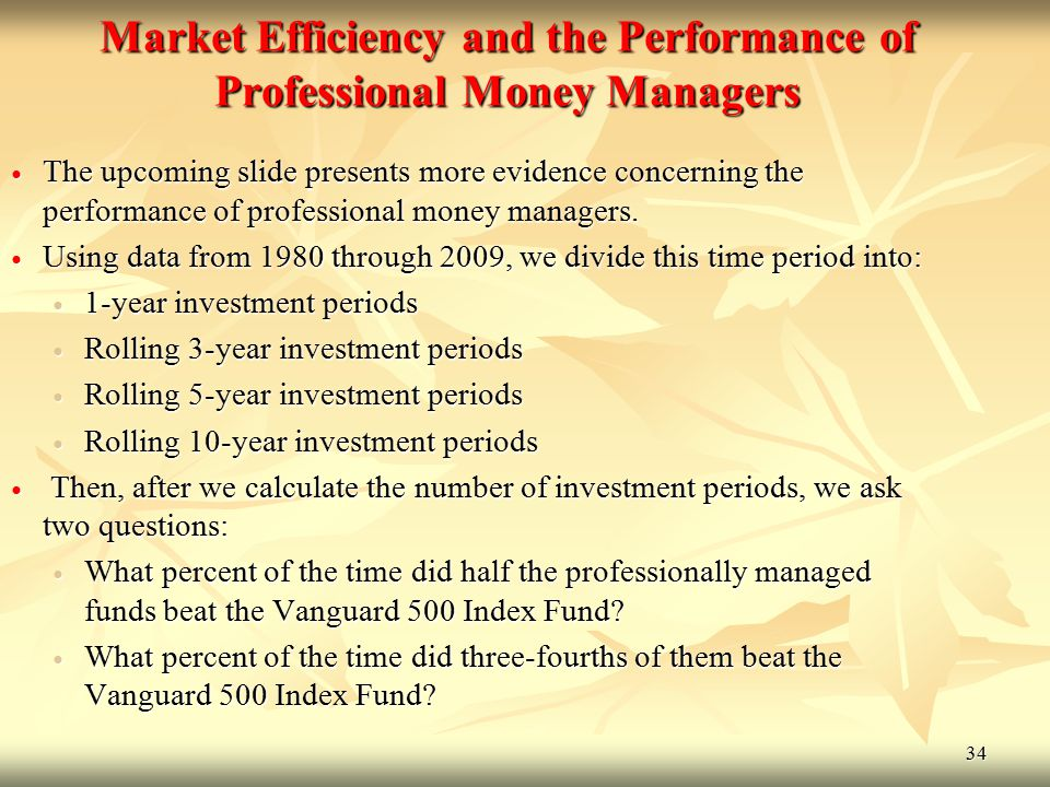 Market Efficiency and the Performance of Professional Money Managers