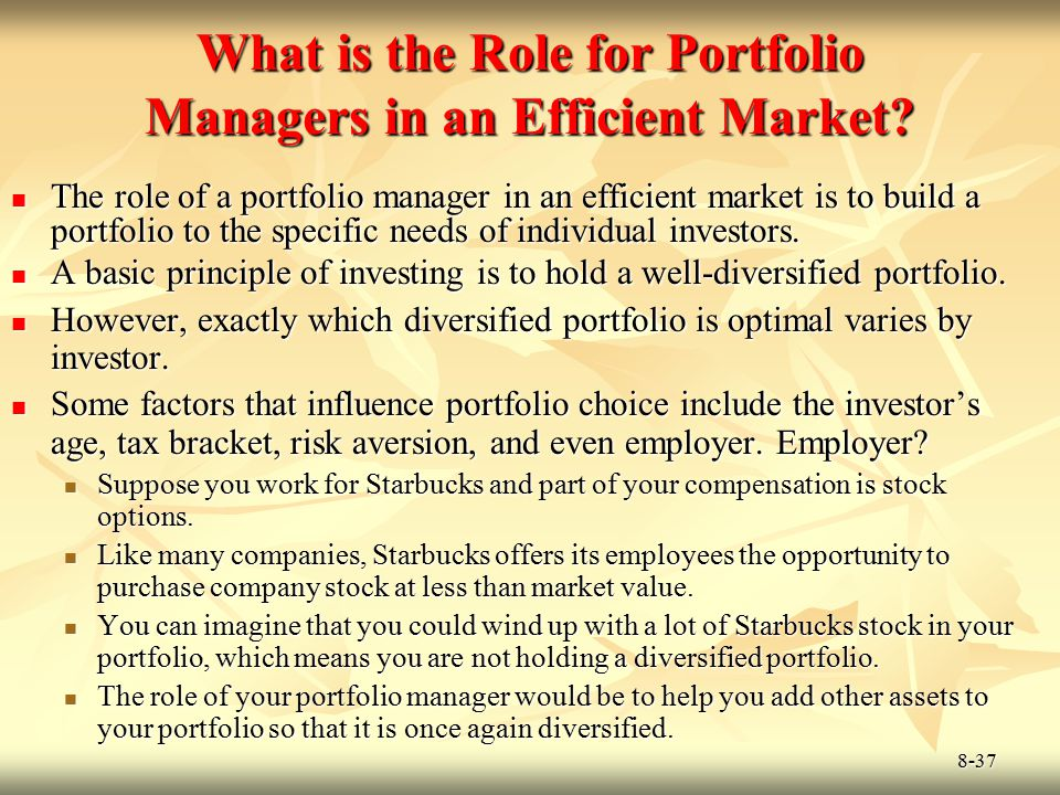 What is the Role for Portfolio Managers in an Efficient Market
