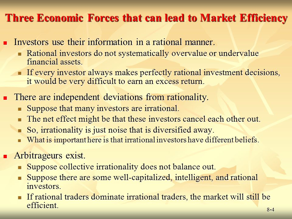 Three Economic Forces that can lead to Market Efficiency