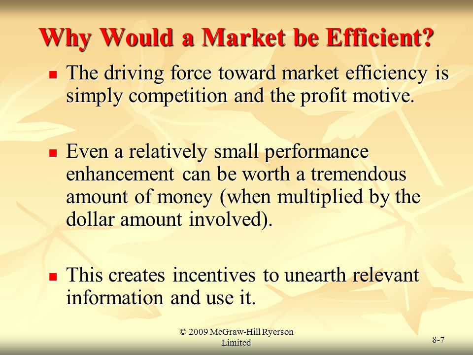Why Would a Market be Efficient