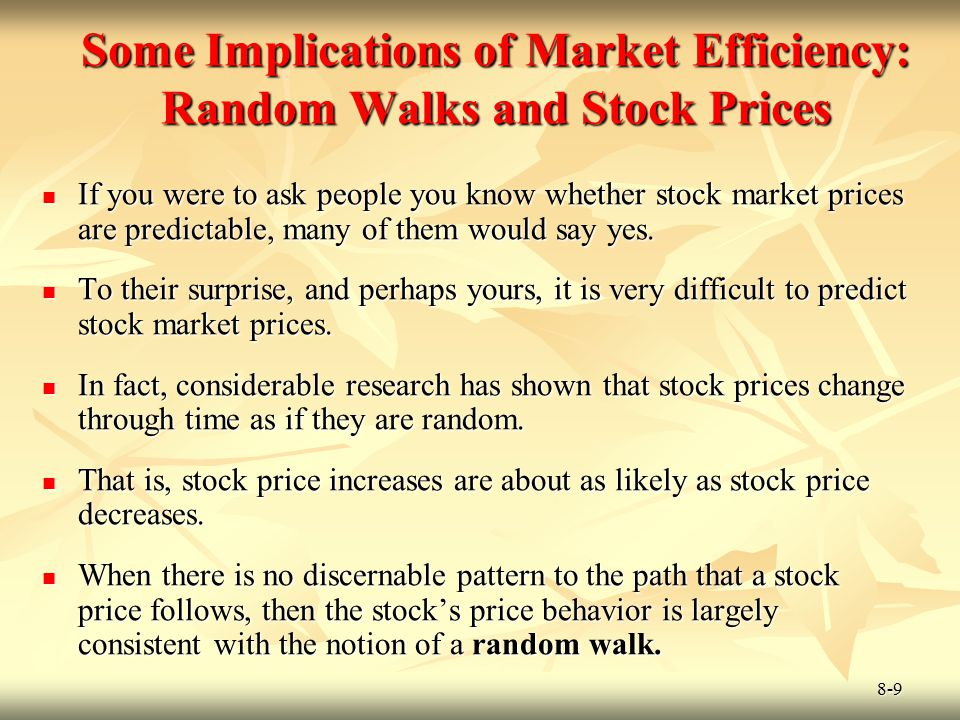 Some Implications of Market Efficiency: Random Walks and Stock Prices