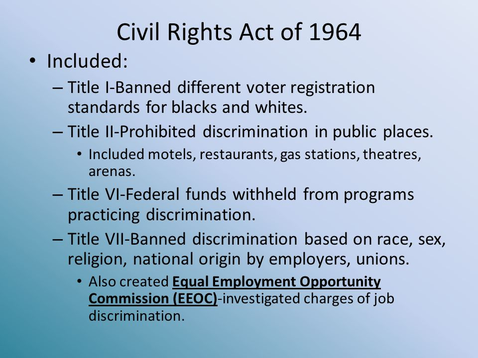 Civil Rights Act of 1964 Included: