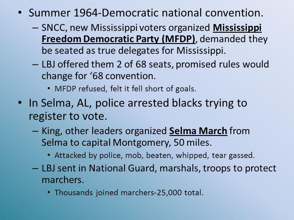 Summer 1964-Democratic national convention.