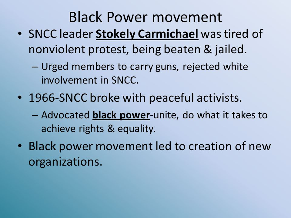 Black Power movement SNCC leader Stokely Carmichael was tired of nonviolent protest, being beaten & jailed.