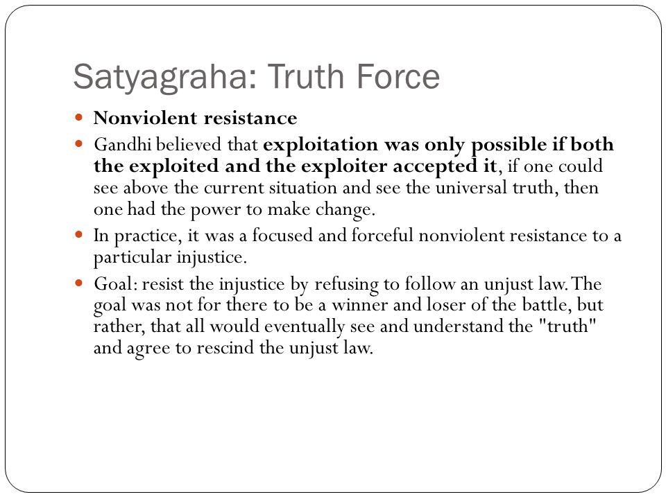 Satyagraha: Truth Force