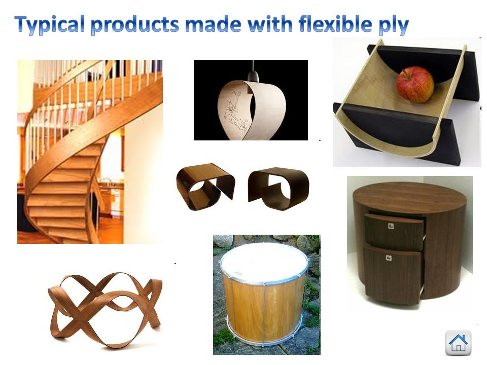 Typical products made with flexible ply