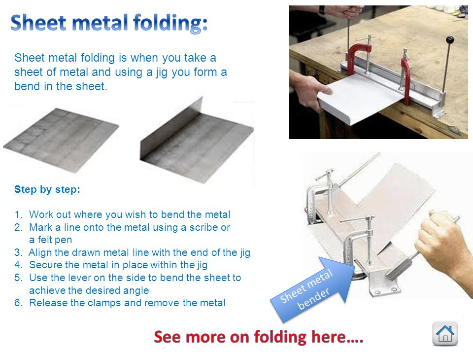 Sheet metal folding: See more on folding here….
