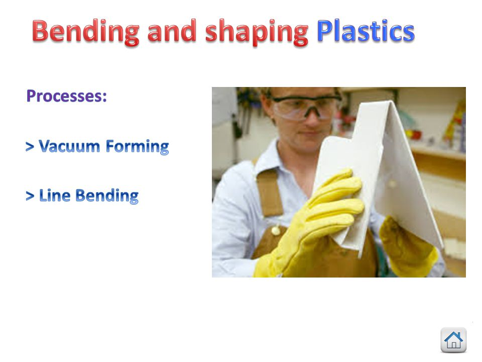 Bending and shaping Plastics