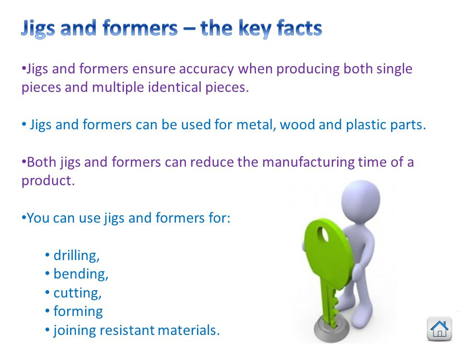 Jigs and formers – the key facts