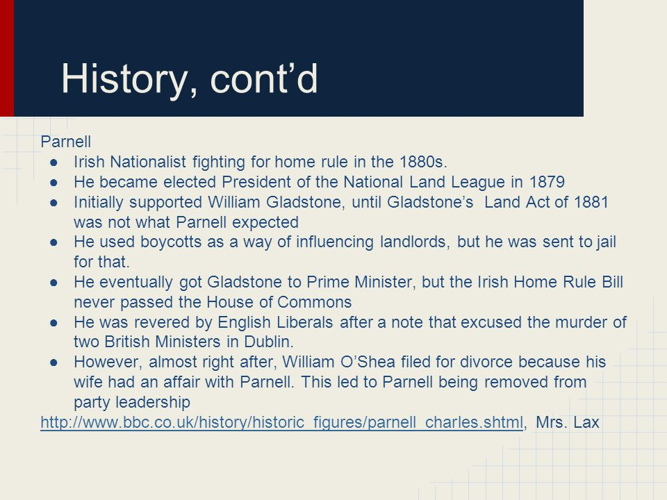 History, cont'd Parnell